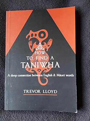 How to find a taniwha : a deep connection between English and Maori words