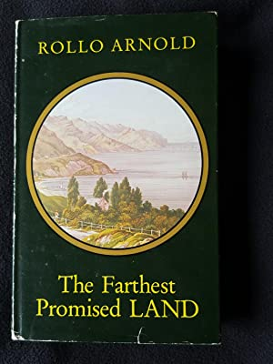 The farthest promised land : English villagers, New Zealand immigrants of the 1870s