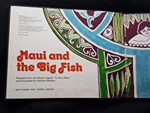 Maui and the Big Fish . Adapted from the Maori Lengend