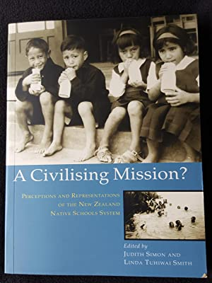 A civilising mission? : perceptions and representations of the Native Schools system