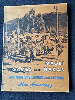 Maori games and hakas [i.e. haka] : instructions, words, and actions