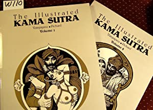 The Illustrated Kama Sutra: Pichard, Georges;Vatsysyana
