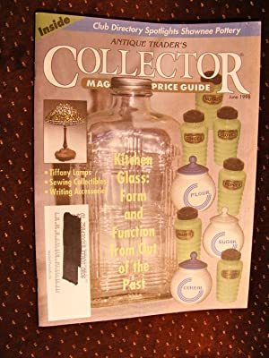 ANTIQUE TRADER'S COLLECTOR MAGAZINE AND PRICE GUIDE [JUNE 1998]