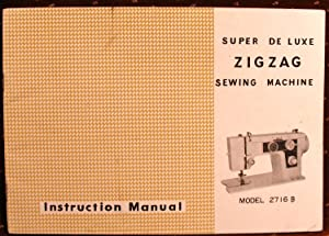 Instruction Manual WESTERN AUTOMATIC Super De Luxe Zig Zag Sewing Machine Model 2716B