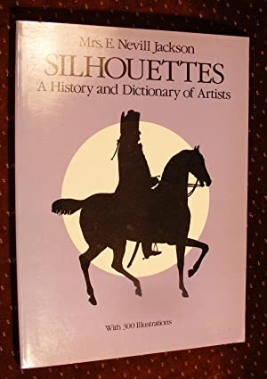 Silhouettes: A History and Dictionary of Artists