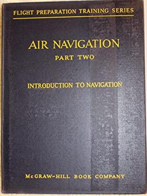 AIR NAVIGATION Part Two INTRODUCTION TO NAVIGATION