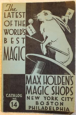 THE LATEST OF THE WORLD'S BEST MAGIC: Holden, Max