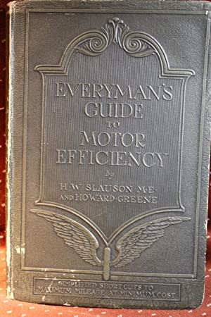 Everyman's Guide to Motor Efficiency, Simplified Short-Cuts: Slauson & Greene