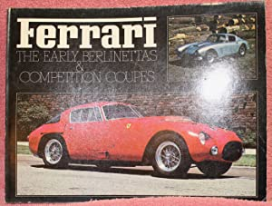 Ferrari - The Early Berlinettas and Competition Coupes (Classic sports car series)