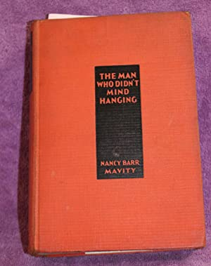 THE MAN WHO DIDN'T MIND HANGING