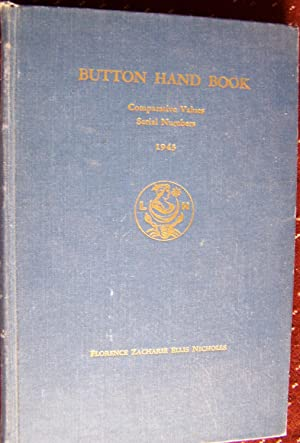 BUTTON HAND BOOK Comparative Values, Serial Numbers