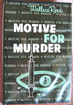 MOTIVE FOR MURDER
