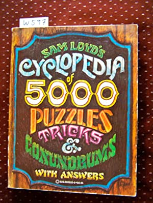 SAM LOYD'S CYCLOPEDIA OF 5000 PUZZLES, TRICKS