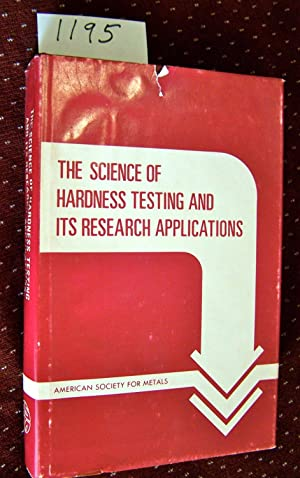 THE SCIENCE OF HARDNESS TESTING AND ITS: Westbrook & Conrad