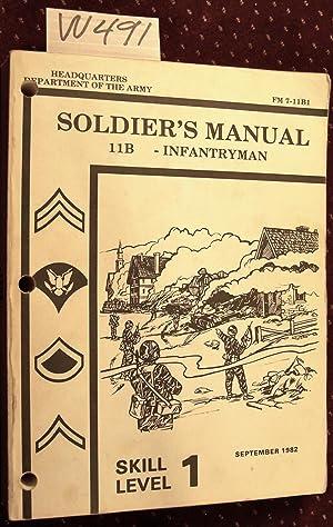 FM 7-11B Soldier's Manual 11b Infantryman
