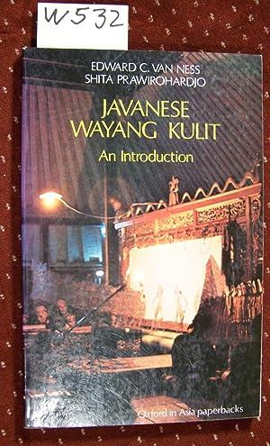 Javanese Wayang Kulit: An Introduction: Van Ness, Edward;