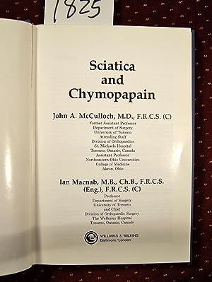 Sciatica and Chymopapain: McCulloch, John A. and MacNab, Ian;MacNab, Ian