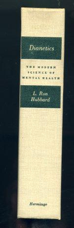 Dianetics The Modern Science of Mental Health A Handbook of Dianetic Therapy.: Hubbard, L. Ron.