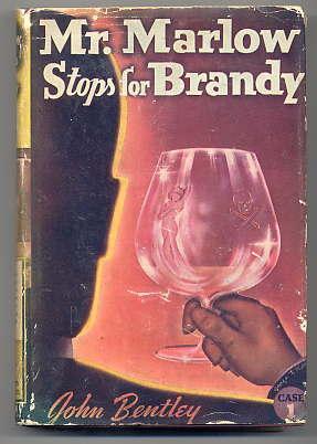 Mr. Marlow Stops for Brandy: Bentley, John