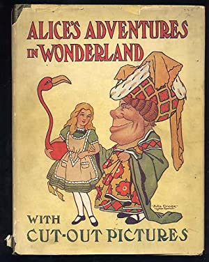 Alice's Adventures in Wonderland With Cut-Out Pictures in Colors: Carroll, Lewis