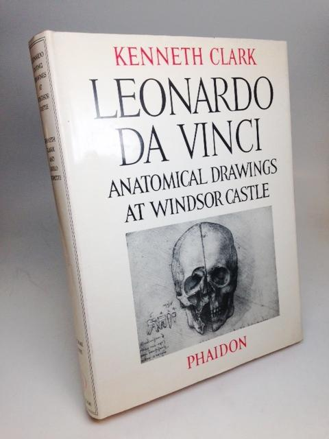 Leonardo Da Vinci in the Collection of Her Majesty the Queen at Windsor Castle CLARK, Kenneth Very Good Hardcover