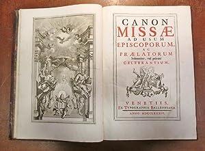 Canon Missae ad usum Episcoporum, ac Praelatorum Solemniter, vel private Celebrantium: MISSAL)