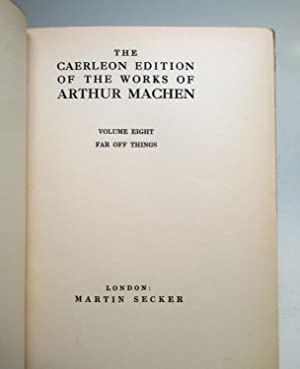 The Works of Arthur Machen: MACHEN, Arthur