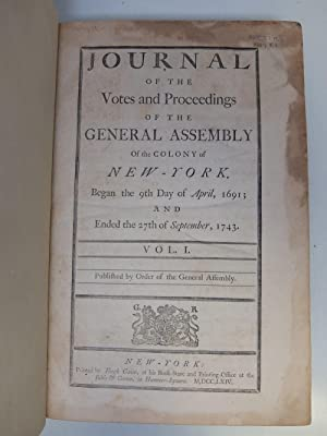 Journal of the Votes and Proceedings of the General Assembly of the Colony of New-York: JOURNAL OF ...