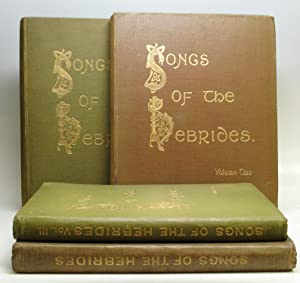 Songs of the Hebrides. Collected and Arranged for Voice and Pianoforte with Gaelic and English ...