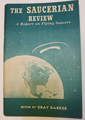 The Saucerian Review: A Report on Flying Saucers