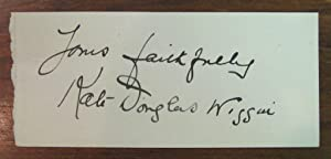 Piece of Paper Signed in Full: WIGGIN, Kate Douglas