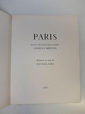 Paris: Douze Heliogravures d'Apres Charles Meryon: BAUDELAIRE & MERYON, Chaerles