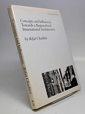 Concepts and Influences: Towards a Regionalized International Architecture, 1952-1978