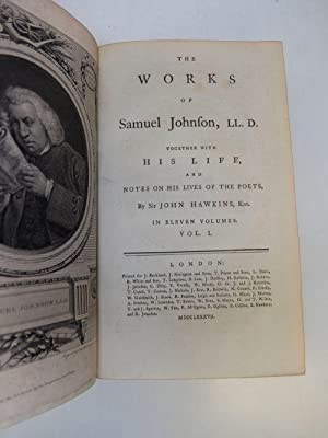 The Works of Samuel Johnson, Together With His Life, and Notes on His Lives of the Poets: JOHNSON, ...