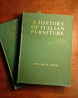 A History of Italian Furniture from the Fourteenth to the Early Nineteenth Centuries