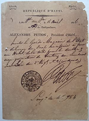 Autographed Letter Signed as Haitian President: PETION, Alexandre Sabes (1770 - 1818)