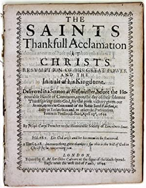 The Saints Thankfull Acclamation at Christs Resumption of his Great Power and the Initials of his ...
