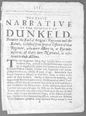 The Exact Narrative of the Conflict at Dunkeld Betwixt the Earl of Angus's Regiment and the ...