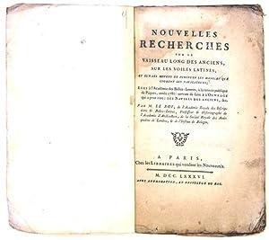Nouvelles Recherches sur le Vaisseau Long des Anciens, sur Les Voiles Latines, et sur les Moyens de...