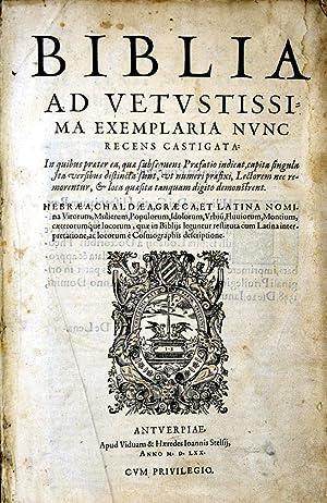 Biblia ad Vetustissima Exemplaria Nunc Recens Castigata:
