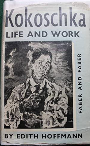 Kokoschka Life and Work (First edition, signed by the artist)