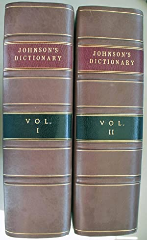 A Dictionary of the English Language in which the Words are deduced from their Originals, and Ill...