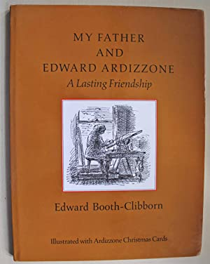 My Father and Edward Ardizzone: ALasting Friendship