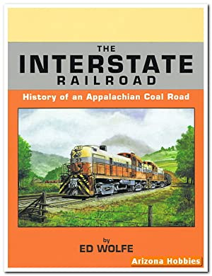 The Interstate Railroad: History of an Appalachian Coal Road