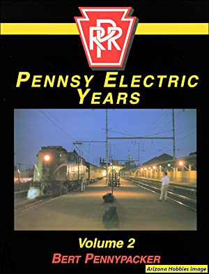 Pennsy Electric Years Vol. 2: Bert Pennypacker