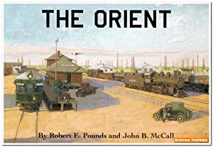 The Orient: The Kansas City, Mexico & Orient Railway: Robert E. Pounds and John B. McCall