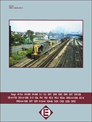 Erie Lackawanna Power In Color Volume 1: Switchers, Medium HP Road-Switchers and Passenger Units: ...