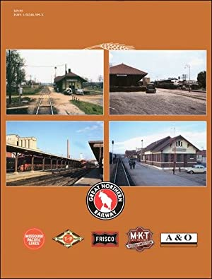 Prairie Depots In Color Volume 1: GN, MP, AB&O, SLSF and M-K-T: David H. Hickox and Robert J. ...
