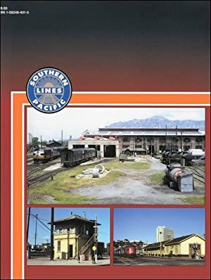 Southern Pacific Facilities In Color Vol. 1: Timothy Morris