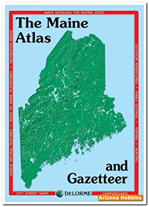 MAINE DeLorme Atlas and Gazetteer: DeLorme Publishing